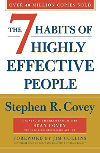 30th Anniversary Edition of The 7 Habits of Highly Effective People