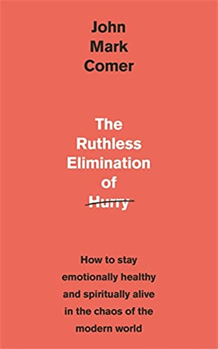 the ruthless elimination of hurry book review
